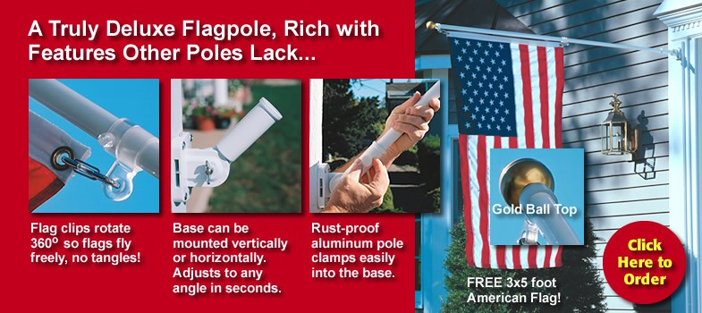 Click Here to Order the SunSetter Deluxe 6-Foot Flagpole Set. A Truly Deluxe Flagpole, Rich with Features Other Poles Lack...