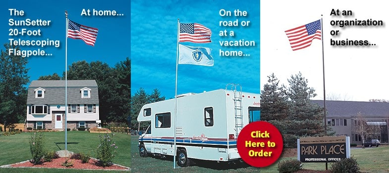 SunSetter Telescoping Flagpole At Home, On the road or at a vacation home...